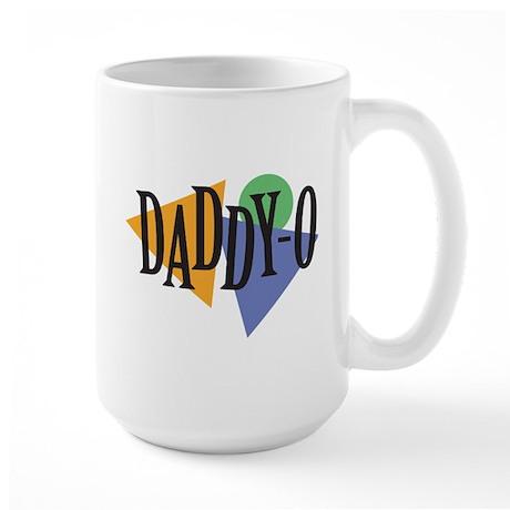 Daddy-O Large Mug