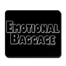 Emotional Baggage Mousepad