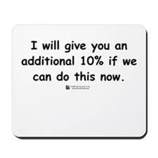 Additional 10% -  Mousepad