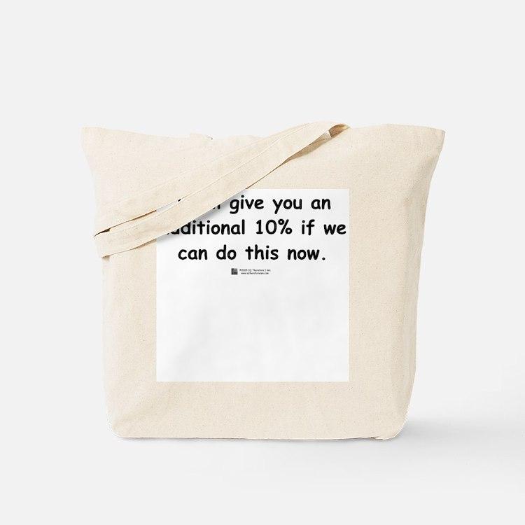 Additional 10% -  Tote Bag