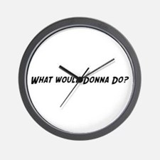 What would Donna do? Wall Clock