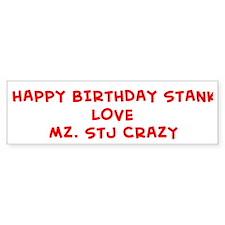 HAPPY BIRTHDAY STANK LOVE M Bumper Bumper Sticker