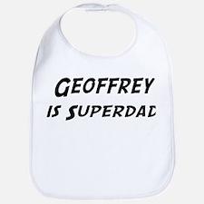 Geoffrey is Superdad Bib