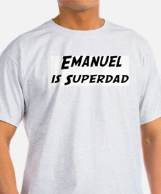 Emanuel is Superdad T-Shirt