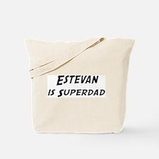 Estevan is Superdad Tote Bag