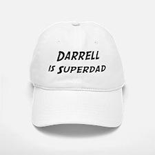 Darrell is Superdad Baseball Baseball Cap