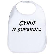 Cyrus is Superdad Bib