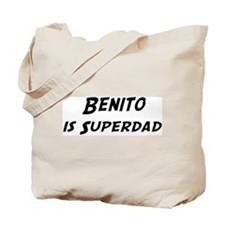 Benito is Superdad Tote Bag