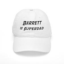 Barrett is Superdad Baseball Cap