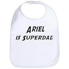 Ariel is Superdad Bib