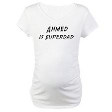 Ahmed is Superdad Shirt