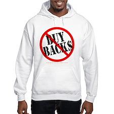 No Buy Backs! Jumper Hoodie