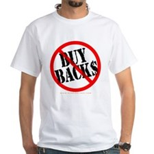 No Buy Backs! Shirt