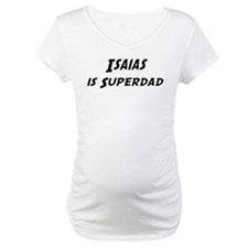 Isaias is Superdad Shirt