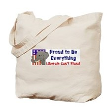Proud to be everything liberals can't stand Tote B