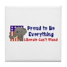Proud to be everything liberals can't stand Tile C