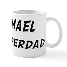 Ismael is Superdad Mug