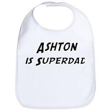 Ashton is Superdad Bib