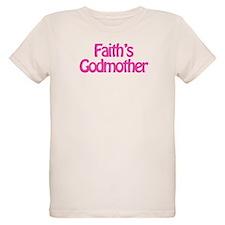 Faith's Godmother T-Shirt