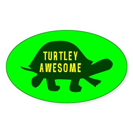 Turtley Awesome Oval Sticker