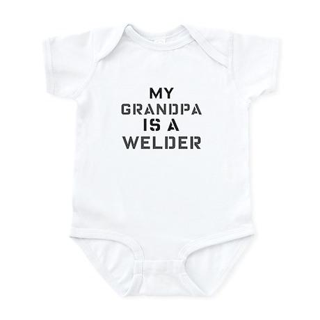 My Grandpa is a Welder Infant Bodysuit