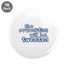 "Twitter Revolution 3.5"" Button (10 pack)"