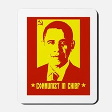 Obama Communist in Chief Mousepad
