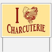 I Love Charcuterie Yard Sign