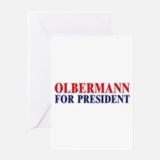 Olbermann for President Greeting Card
