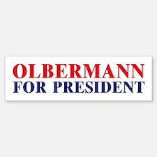 Olbermann for President Bumper Bumper Bumper Sticker