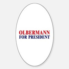 Olbermann for President Oval Decal