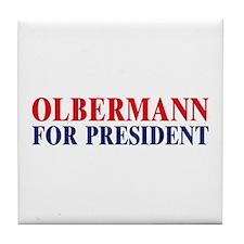 Olbermann for President Tile Coaster