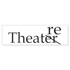 Theatre bumper sticker