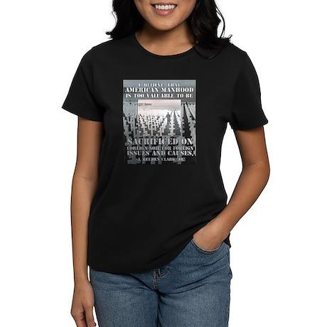 American Manhood Too Valuable Women's Dark T-Shirt
