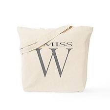 I Miss W Tote Bag