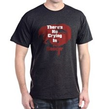 No Crying in Soccer T-Shirt