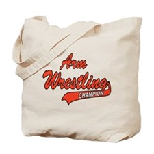 Arm Wrestling Champion Tote Bag