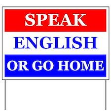 Speak English Yard Sign