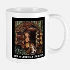Life is Good in a Log Cabin Mug