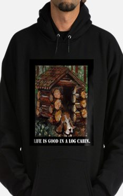 Life is Good in a Log Cabin Hoodie (dark)