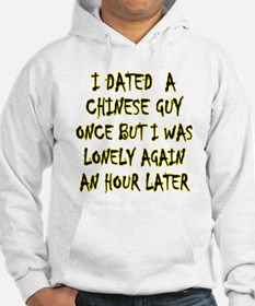 """I Dated a Chinese Guy"" Hoodie"