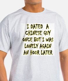 """I Dated a Chinese Guy"" Ash Grey T-Shirt"