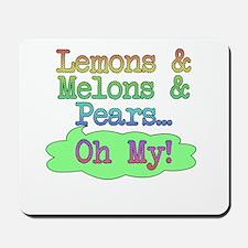 Lemons, Melmons, Pears Mousepad