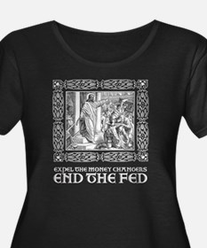 End the Fed- It's What Jesus Would Do! T