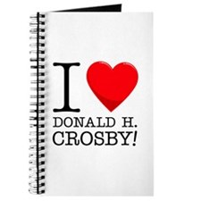 I Love Donald H. Crosby Journal