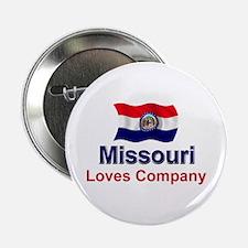 """Missouri Loves Company 2.25"""" Button"""
