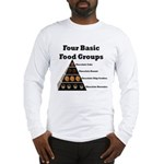 Four Basic Food Groups Long Sleeve T-Shirt
