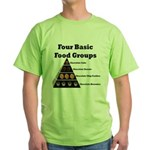 Four Basic Food Groups Green T-Shirt