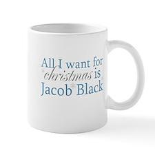 All I want ... Jacob Black Mug