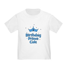 1st Birthday Prince Cole! Toddler T-Shirt